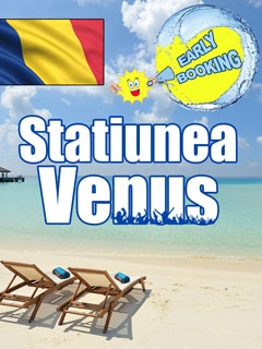 Venus, Early Booking litoral Romania statiunea Venus - Discovery Pitesti