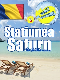 Saturn, Early Booking litoral Romania statiunea Saturn - Discovery Pitesti